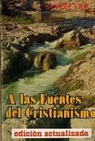 A las fuentes del cristianismo - Vila, Samuel