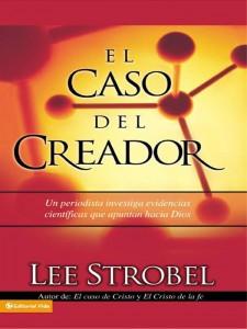 Caso del Creador, El - Strobel, Lee