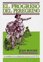 El progreso del peregrino - Bunyan, Juan